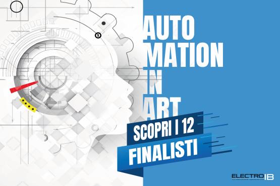 Automation in Art: annunciati i finalisti del concorso
