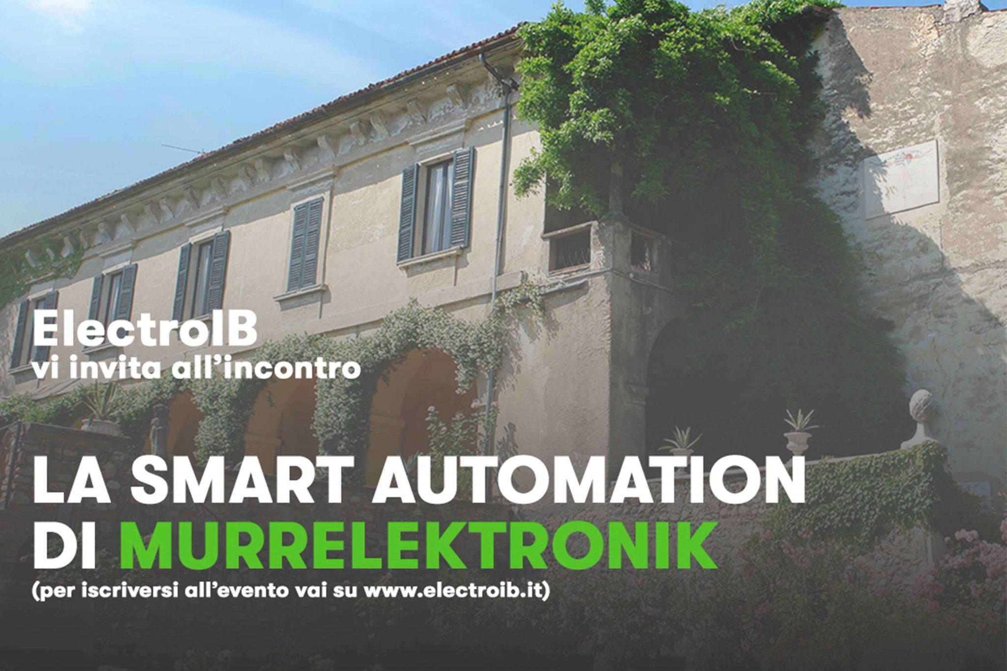 ELECTRO IB VI INVITA ALL'EVENTO: LA SMART AUTOMATION DI MURRELEKTRONIK
